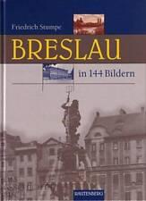 Stumpe: Breslau in 144 Bildern (Schlesien) Bildband/Buch/histor.Fotos/Geschichte