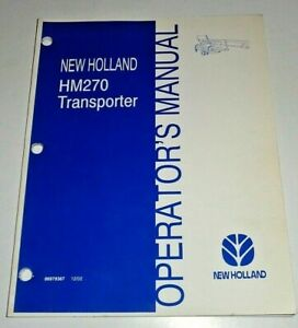New Holland HM270 Mower Conditioner Transporter Operators Manual 12/02 Original!