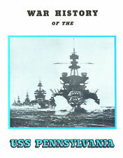War History of USS U.S.S. Pennsylvania BB (38) by Clifton B. Cates Reprint New