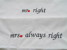 Embroidered Pillow Cases (2) Mr Right Mrs Always Right