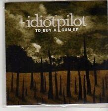 (CS600) Idiotpilot, To Buy A Gun EP - 2005 DJ CD