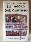 La Piedra del Destino,Jesus Maeso De La Torre,Edhasa 2001