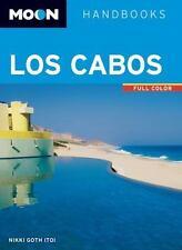 Moon Los Cabos: Including La Paz & Todos Santos (Moon Handbooks) by Goth Itoi,