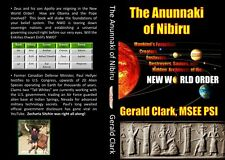 The Anunnaki of Nibiru: Narrated by Gerald Clark, 2013,  length 4 hr, 50 minutes
