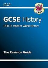 GCSE History OCR B: Modern World History Revision Guide (A*-G course), CGP Books