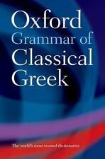 The Oxford Grammar of Classical Greek (Paperback or Softback)
