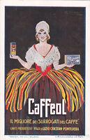 * PUBBLICITARIA - Mauzan - Caffeol, Il Migliore dei Surrogati del Caffè