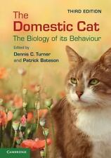 The Domestic Cat : The Biology of Its Behaviour (2013, Paperback)