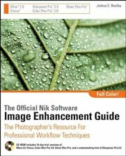 The Official Nik Software Image Enhancement Guide: The Photographer's Resourc.