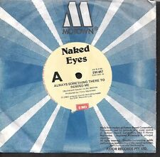 "Naked Eyes - Always Something There To Remind Me / Pit Stop - 7"" single 45rpm"