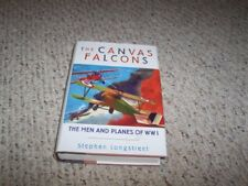 Canvas Falcons: The Men and the Planes of WW1