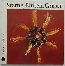 Sterne Blüten Gräser Neuer Weihnachtsschmuck Basteln Brunnen-Reihe 45 Weihnacht