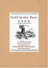 Golf in the Year 2000: Or What We Are Coming To