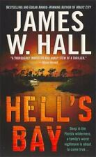 Hell's Bay (Thorn Mysteries) by Hall, James W.
