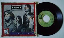 "SHOES - TOO LATE / NOW AND THEN - 7"" 1979 RARE ITALIAN press w/DIFFERENT ps KBD"