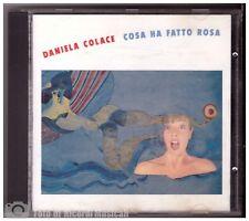 DANIELA COLACE - COSA HA FATTO ROSA  Timbro Siae 1992 CD M-/M Perfetto