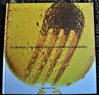 BEER cookbook BREWERS OF SPAIN Cerveceros de España CERVEZA Y LOS TESOROS GASTRO