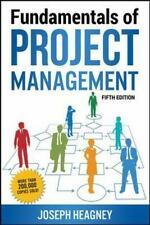 Fundamentals of Project Management by Joseph Heagney (2016, Paperback)