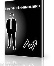 DER WERBEMANAGER Ebook Geld verdienen deutsch NEU Werbung Werbe Manager Neu MRR