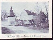 1949  --  LE GUE DU LOIR   MANOIR DE LA BONNE AVENTURE   W780