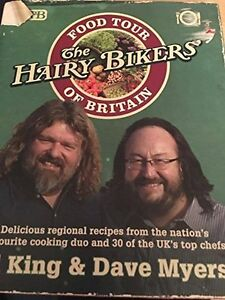 Food tour of Britain the hairy bikers By Dave Myers Si King ,orion books,Rory M