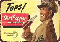 "Drink Dr. Pepper Tops Military Rustic Retro Metal Sign 8"" x 12"""