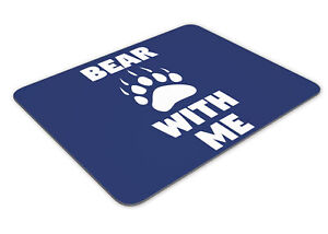 Bear With Me Bear Paw Print Mousemat Office Rectangle Mouse Mat Funny
