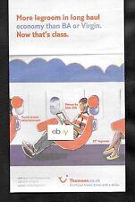 THOMPSON TUI U.K. LTD AIRLINES MORE LEGROOM IN LONG HAUL THAN BA OR VIRGIN AD
