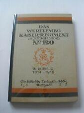 Regimentsgeschichte Regimental History -  2. Wurt. Inf. Regiment 120