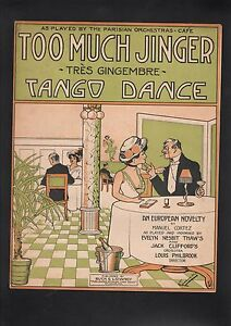 Too Much Jinger (Tres Gingembre) 1913 Sheet Music