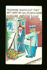 Telephone Booth, Eh?  Thet Ain't What We Call 'Em Back Home! - Old Postcard