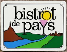 Old French enamel sign notice Bistrot Bistro de Pays country cuisine restaurant