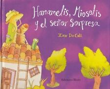 Hamamelis, Miosotis y el señor sorpresa (Spanish Edition)-ExLibrary