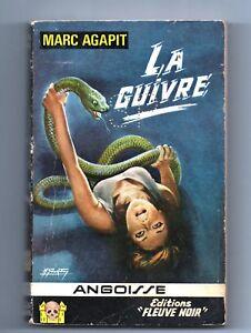 ANGOISSE n°131. Marc AGAPIT. La Guivre. Editions Fleuve Noir 1966
