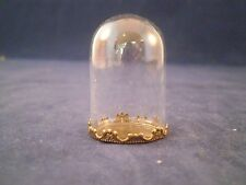 ^ MINIATURE DOLLHOUSE GLASS DISPLAY DOME W/ BRONZE METAL BASE/CLOCHE/COLLECTABLE