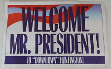 HUNTINGTON WEST VIRGINIA August 25 1996 Welcome Mr. President Poster