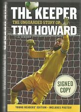 "TIM HOWARD SIGNED AUTOGRAPHED ""THE KEEPER"" HARDCOVER BOOK US OLYMPICS"