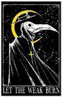 Let The Weak Burn Plague Doctor Mask Witches Original Art Artwork Print 11x17