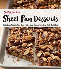 Betty Crocker Sheet Pan Desserts: Delicious Treats You Can Make with a Sheet,...