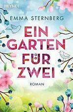 Ein Garten für zwei: Roman von Sternberg, Emma | Buch | Zustand sehr gut