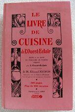Le Livre de Cuisine de L'Ouest-Eclair written under M. Edouard Nignon-FRENCH