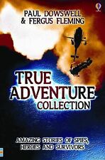 True Adventures Collection by Paul Dowswell and Fergus Fleming (2007, Paperback)