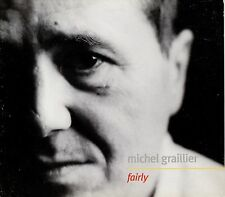MICHEL GRAILLIER  fairly