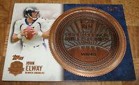 Denver Broncos #QMW-JE John Elway Topps Quarterback Milestones Coin Card #65/75
