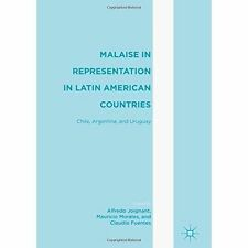 Malaise in Representation in Latin American Countries: Chile, Argentina, and...