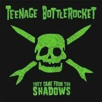 """TEENAGE BOTTLEROCKET """"THEY CAME FROM THE..."""" CD NEW"""