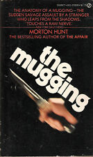 The Mugging by Morton M. Hunt