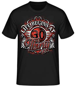 T-Shirt zum 30.Geburtstag 30sten Birthday Geschenke Dreißig - Life begins at 30