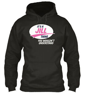 Teespring Jill It's A Thing Standard College Hoodie - Poly/Cotton Blend