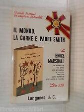 IL MONDO LA CARNE E PADRE SMITH Bruce Marshall Longanesi I Libri Pocket 1965 di